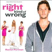 Various Artists/Rachel Portman: The Right Kind of Wrong [Original Score]