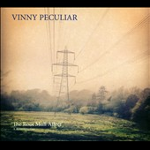 Vinny Peculiar: The  Root Mull Affect: A Retrospective [Digipak]