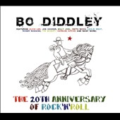 Bo Diddley: The 20th Anniversary of Rock N' Roll [Digipak]