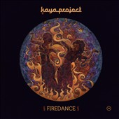 Kaya Project: Firedance