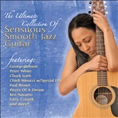 Various Artists: Sensuous Smooth Jazz Guitar: The Ultimate Collection [7/8]