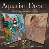 Aquarian Dream: Fantasy/Chance to Dance