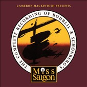 Miss Saigon: Complete Recording of Boubill & Schonberg