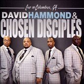 David Hammond/David Hammond & Chosen Disciples: Live in Columbus, GA