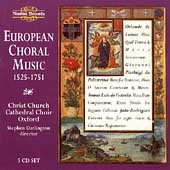European Choral Music 1525-1751 / Darlington, Christ Church