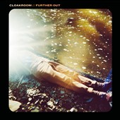 Cloakroom: Further Out [Digipak]