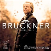 Bruckner: Symphony No. 4 / Pittsburgh SO, Honeck