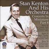 Stan Kenton & His Orchestra: Concerts in Miniature, Vol. 8