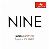 Music for guitar by James Piorkowski (b.1956): 'Nine - The guitar and beyond' / James Piorkowski, guitar