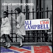 Ali Campbell (Singer): Great British Songs