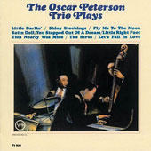 Oscar Peterson: The Oscar Peterson Trio Plays