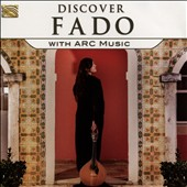 Various Artists: Discover Fado With Arc Music