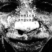 Paul Kikuchi/Wally Shoup/Bill Horist: Chemical Language *