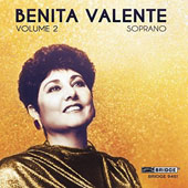 Benita Valente, Vol. 2 - studio and concert recordings from 1980 & 1985. Lieder by Schubert, Schumann, Strauss, Wolf / Benita Valente, soprano; Cynthia Raim, piano; Harold Wright, clarinet