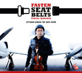 Aleksey Igudesman (b.1973): Fasten Seat Belts - Virtuoso Pieces for Solo Violin / Aleksey Igudesman, violin