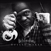 Brotha Lynch Hung: Bullet Maker [EP] [PA] *