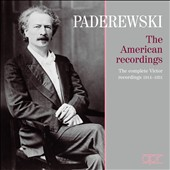 Ignancy Jan Paderewski, The American Recordings: The Complete Victor Recordings, 1914-1931 / Ignancy Jan Paderewski, piano