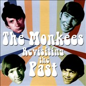 The Monkees: Revisiting the Past