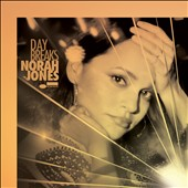 Norah Jones: Day Breaks [Deluxe Edition] *
