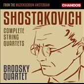 Shostakovich: Complete String Quartets / Brodsky Quartet (live from the Muziekgebouw, Amsterdam) [6 CDs]