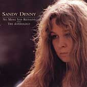 Sandy Denny: No More Sad Refrains: The Anthology