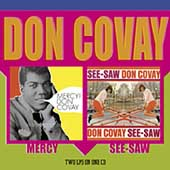 Don Covay/Don Covay & the Goodtimers: Mercy!/Seesaw