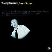 Woody Herman: Woody Herman's Finest Hour