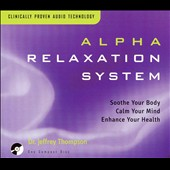 Jeffrey D. Thompson: Alpha Relaxation System: Active Relaxation
