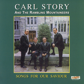 Carl Story: Songs for Our Savior