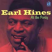 Earl Hines: At the Party