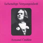 Lebendige Vergangenheit - Armand Crabb&#233;