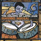 Various Artists: Colors of Latin Jazz: Mambo Mania!