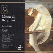 Verdi: Requiem, Te Deum / Abbado, Scotto, Horne, Pavarotti