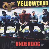 Yellowcard: The Underdog EP [EP]