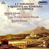 Edelmann: Four Quartets for Keyboard and Strings / Spányi