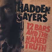 Hadden Sayers: 12 Bars and the Naked Truth