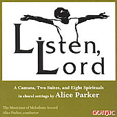 Listen, Lord - Alice Parker / Musicians of Melodious Accord