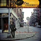 Eric Andersen: The Street Was Always There