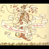 The Decemberists: Billy Liar [Single]
