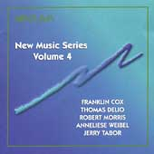 New Music Series Vol 4 - Cox, DeLio, Morris, et al