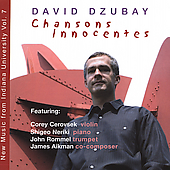 David Dzubay: Chansons Innocents / Dzubay, et al