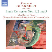 Guarnieri: Piano Concertos no 1, 2 & 3 / Barros, Conlin