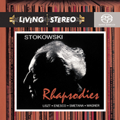 Rhapsodies - Liszt, Enesco, Smetana, et al / Stokowski