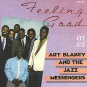 Art Blakey & the Jazz Messengers: Feeling Good
