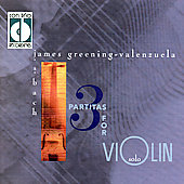 Bach: Partitas For Solo Violin / James Greening-Valenzuela