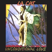 La Cat: Unconditional Love