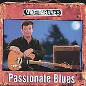 Mike Tabares: Passionate Blues