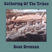 Dean Drennan: Gathering of the Tribes