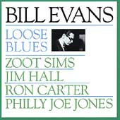 Bill Evans (Piano): Loose Blues