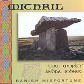 Mithril (Celtic): Banish Misfortune